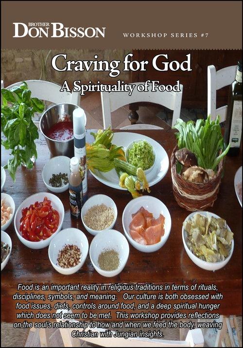 Craving For God A Spirituality Of Food Cd7