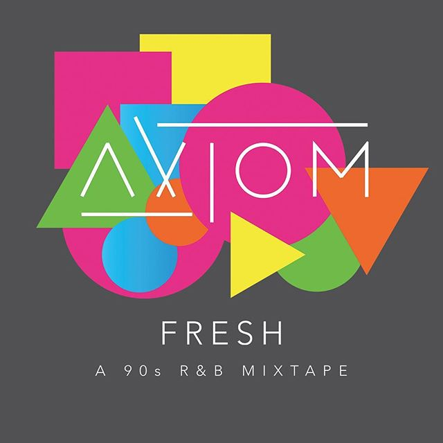 You. Are. Not. Ready. This AXIOM goodness is headed your way soon. Full album. Full 90s. Full R&B glory. Prepare accordingly.