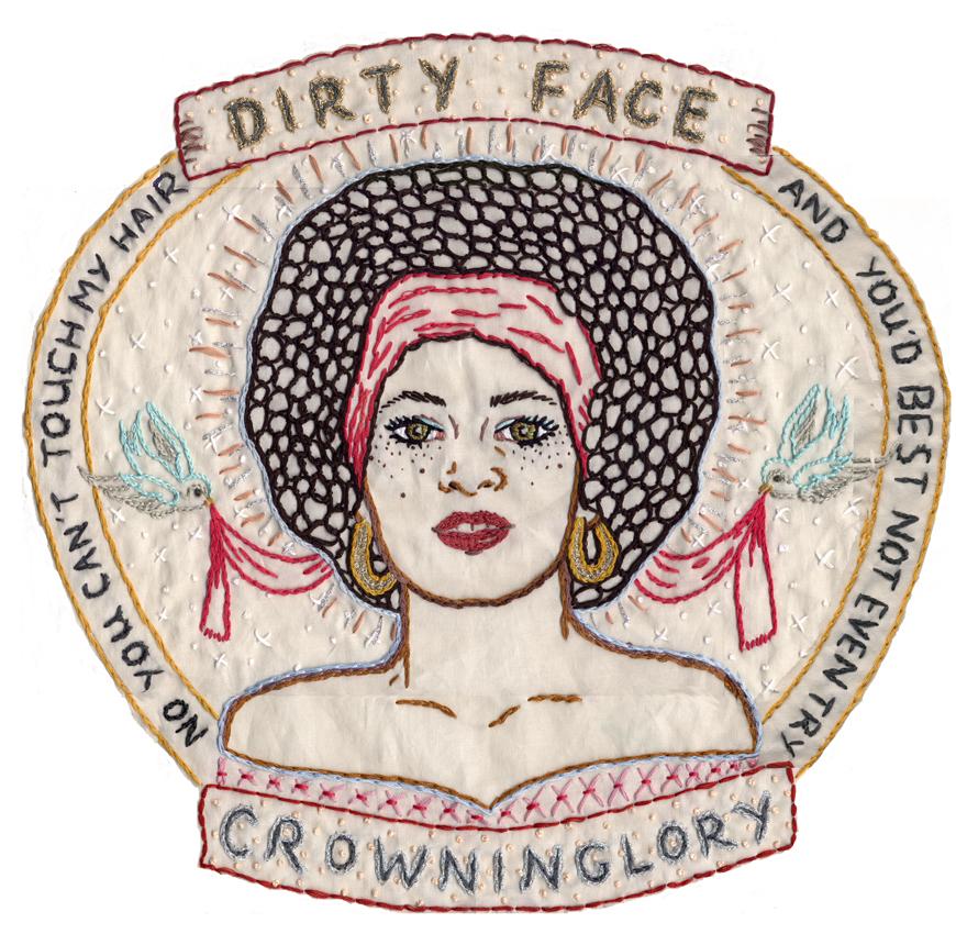 Dirty Face. Crowning Glory. Jenny Hart.