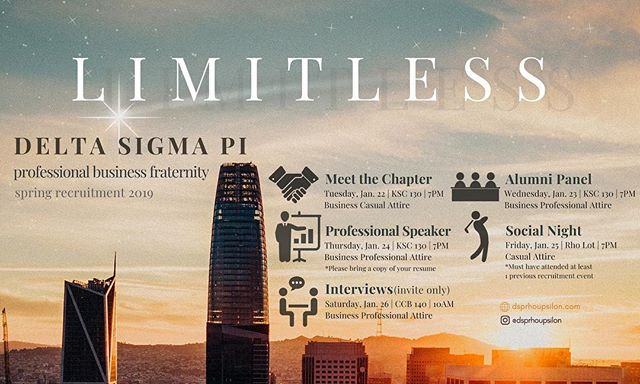 Join us for our Spring 2019 Recruitment! As the nation's foremost fraternity for business majors and professionals, we partner with our members for life, building #LIMITLESS relationships, skills, and ideals necessary for them to make a significant impact wherever life leads. Learn more at www.dsprhoupsilon.com.