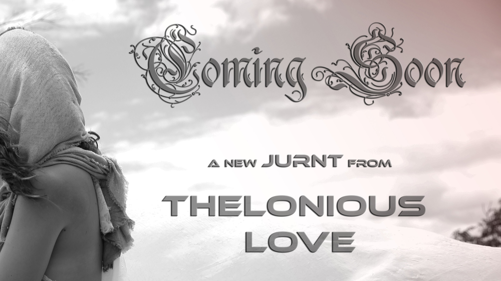Thelonious Love Coming Soon