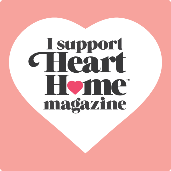 I support Heart Home magazine