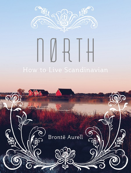 North - How to Live Scandinavian by Bronte Aurell (1).jpg