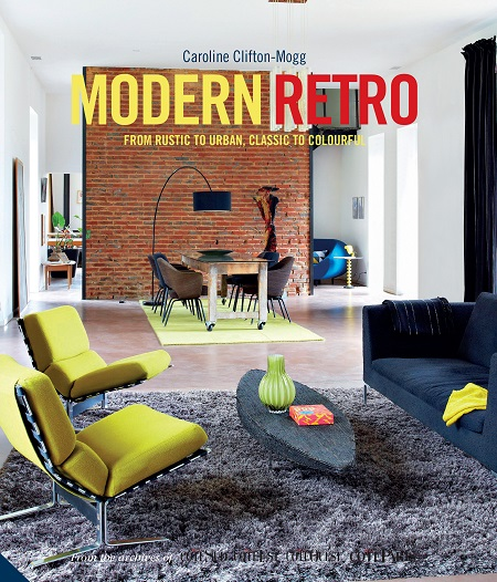 The Retro Home is published by Jacqui Small