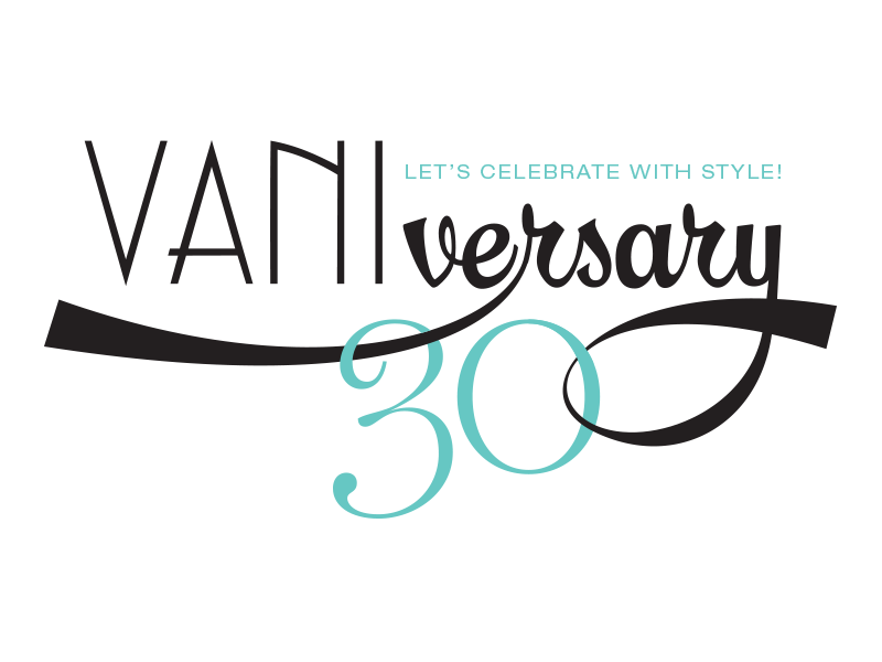 Vanis Salon 30th Anniversary