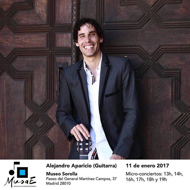 MusaE - Alejandro Aparicio en el @museo_sorolla  11 de enero. Pases: 13h, 14h, 16h, 17h, 18h y 19h #musae #música #museos #guitarra #museosorolla #madrid