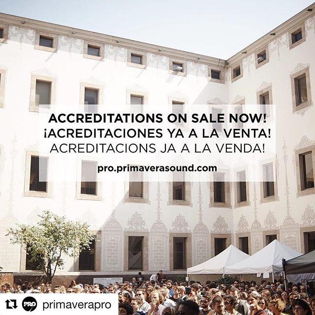 PRIMAVERA PRO ¡Acreditaciones ya a la venta! 31 de mayo - 4 de junio 🎧 Accreditations on sale now! 31 May - 4 June  #primaverapro #wheremusicmeets #barcelona