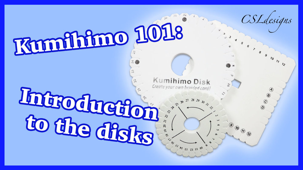 Kumihimo 101 introduction to the disks thumbnail.jpg