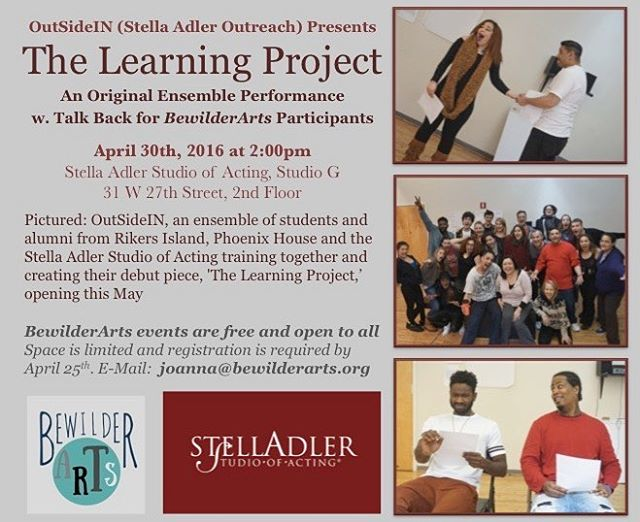 """This one is for the wild ones, the ones I wish I'd never met, the ones I love - for the fun ones, the lost ones...the learning ones""  Original devised work by students & alumni from Rikers, Phoenix House & @stellaadler / @adleroutreach. Performance & talk back presented by @bewilderarts on April 30th @ 2pm (DM BewilderArts or email joanna@bewilderarts.org to reserve a free space. Space is limited *Register Today).* #BewilderArts #TheLearningProject #OutSideIN #StellaAdlerOutreach #AppliedTheatre #NewWorks #ArtistsforChange #NYCTheatre #AppliedTheatre #AppliedDrama #nycart #NYCArtists #NYCArt #NYCActing #StellaAdler #BetheChange #CommunityBuilding #ArtsWorkshops #artsed"
