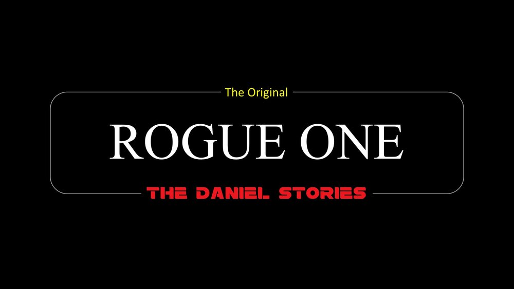 Rogue One: The Daniel Stories