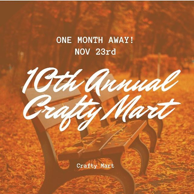 🍁🍂We're officially ONE month away from our 10th Annual Crafty Mart! 🍁🍂November 23 & 24th at the Northside Marketplace Suite 300, 21 Furnace Street, Akron, Ohio 44308. . We can't wait to see you all there!  #akron #handmade