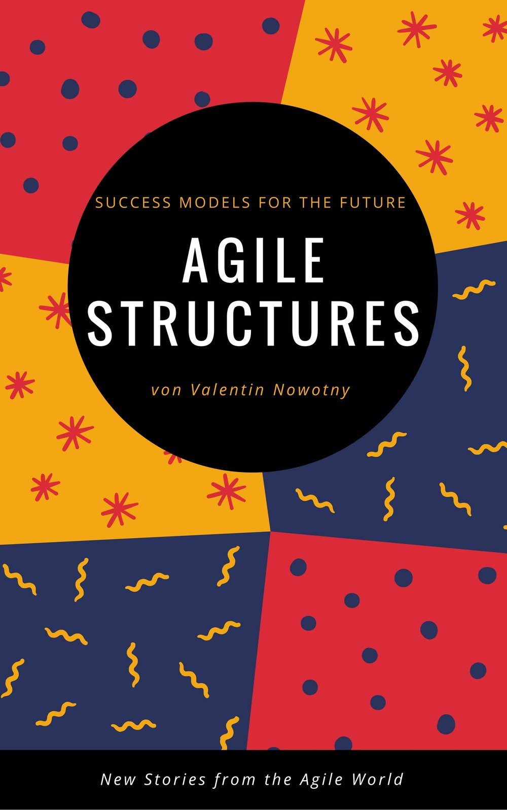 Agile Strukturres_ Success Models of the Future (1).jpg