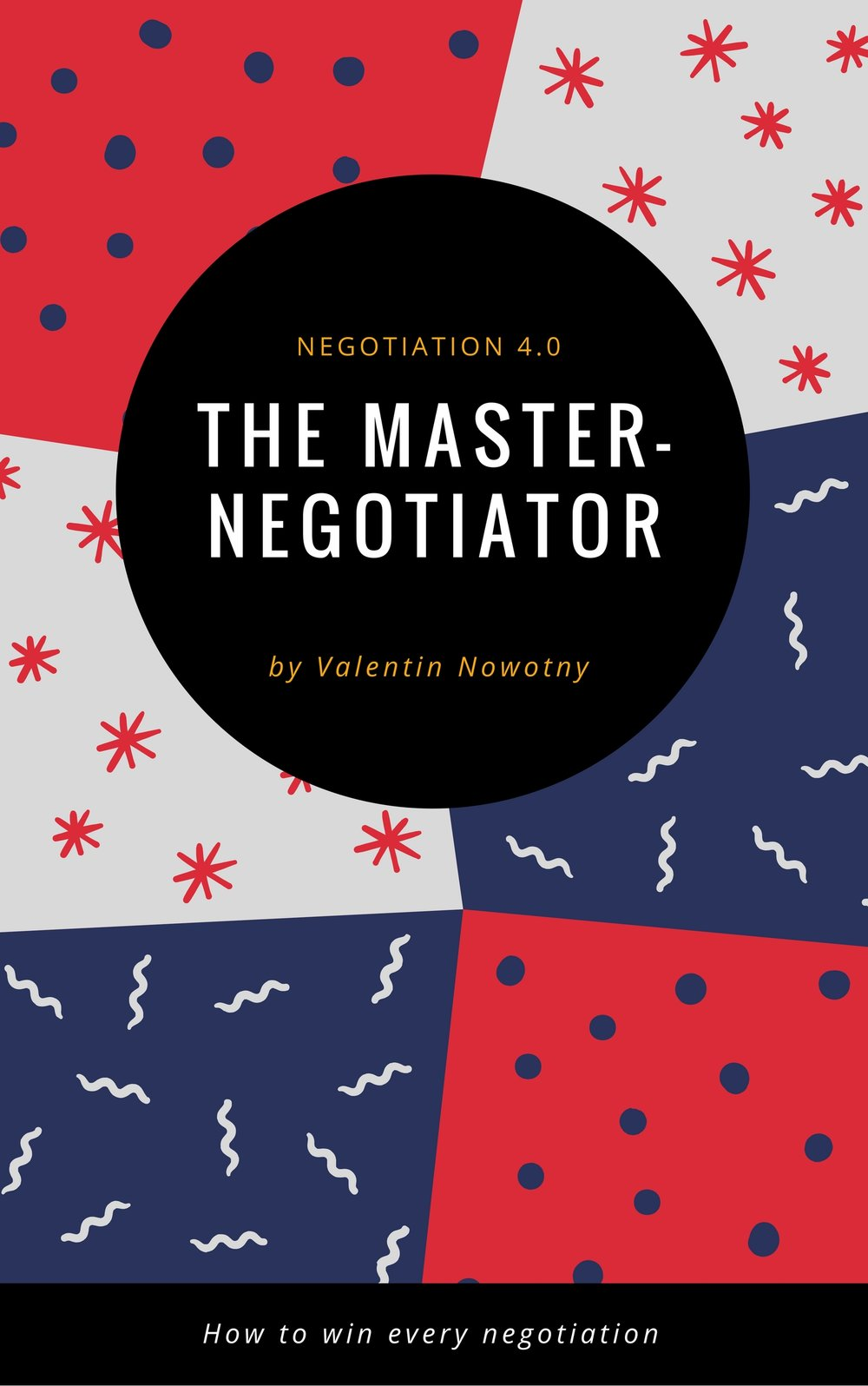 The Master Negotiator.jpg