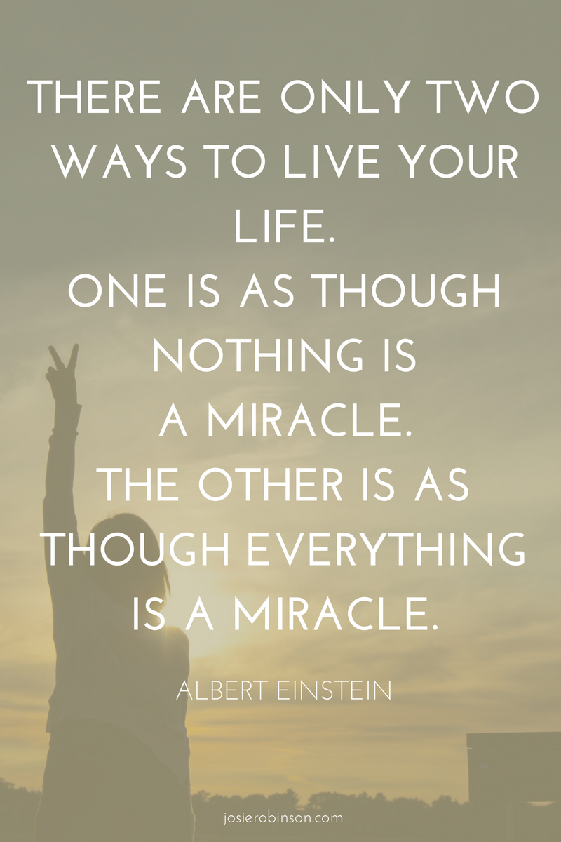 Albert Einstein quote about miracles & gratitude
