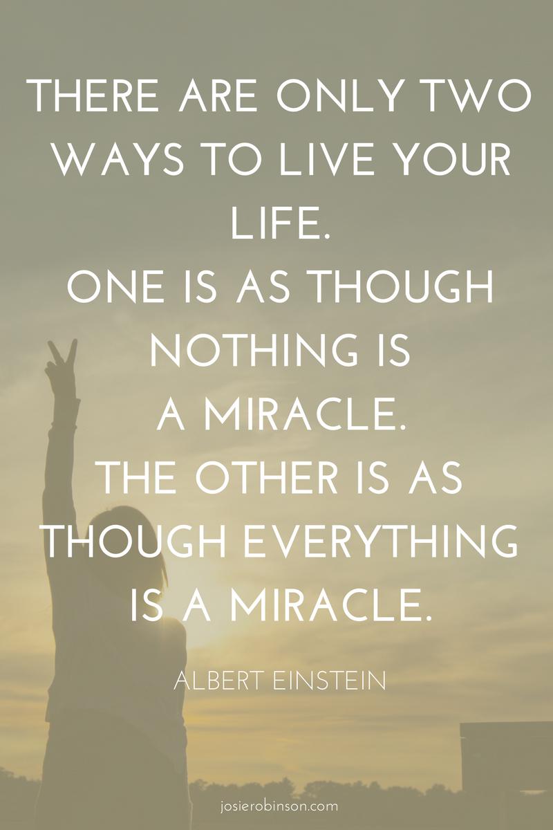 Albert Einstein quote about miracles & gratitude
