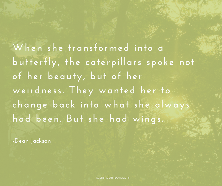 Dean Jackson butterfly quote