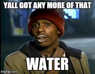 water meme.jpg