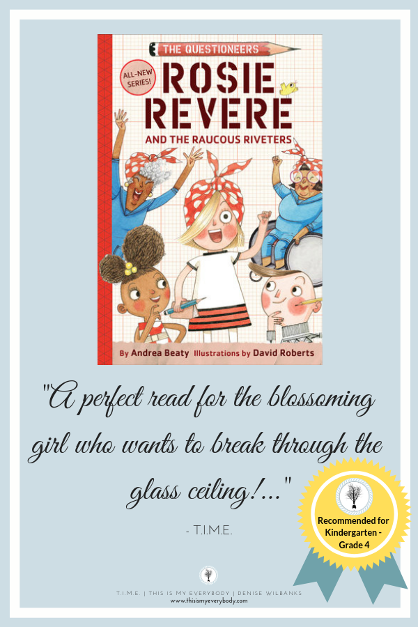 """I just loved this book! Such a fabulous story for young girls. Encouraging minds to think big and in creative ways. . . And learning that each so-called """"flop"""" is just another opportunity to polish your idea into a brilliant diamond. A wonderful children's book recommended for Young Readers: Kindergarten - Grade 4. Rosie Revere and The Raucous Riveters by Andrea Beaty"""