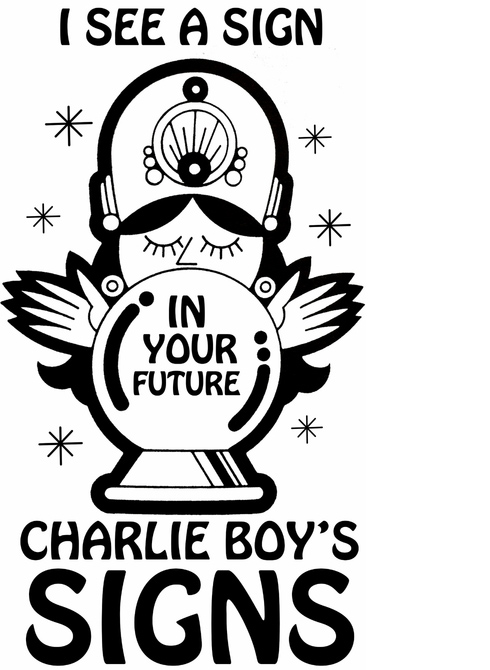 Charlie Boy's Signs