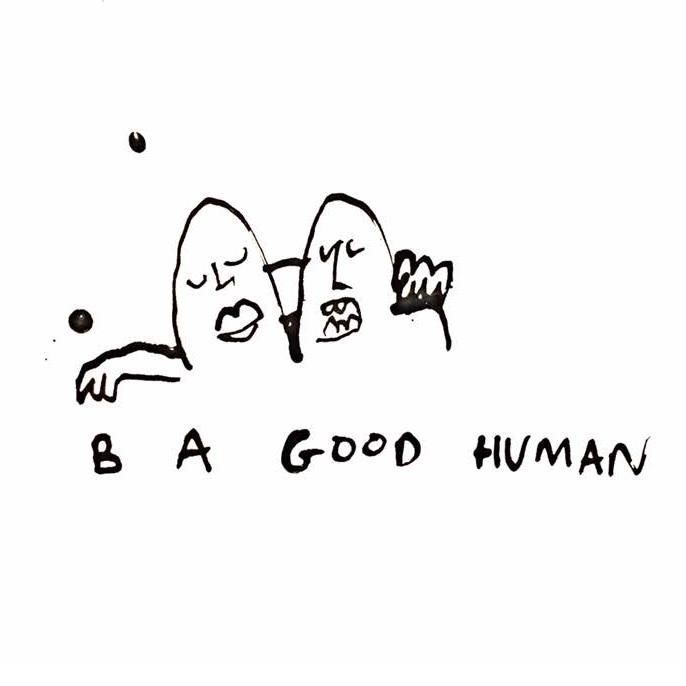b a good humans.jpg