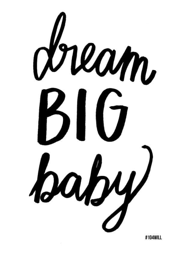 dream big baby free printable