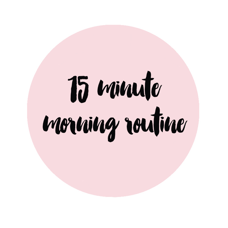 15 minute morning routine