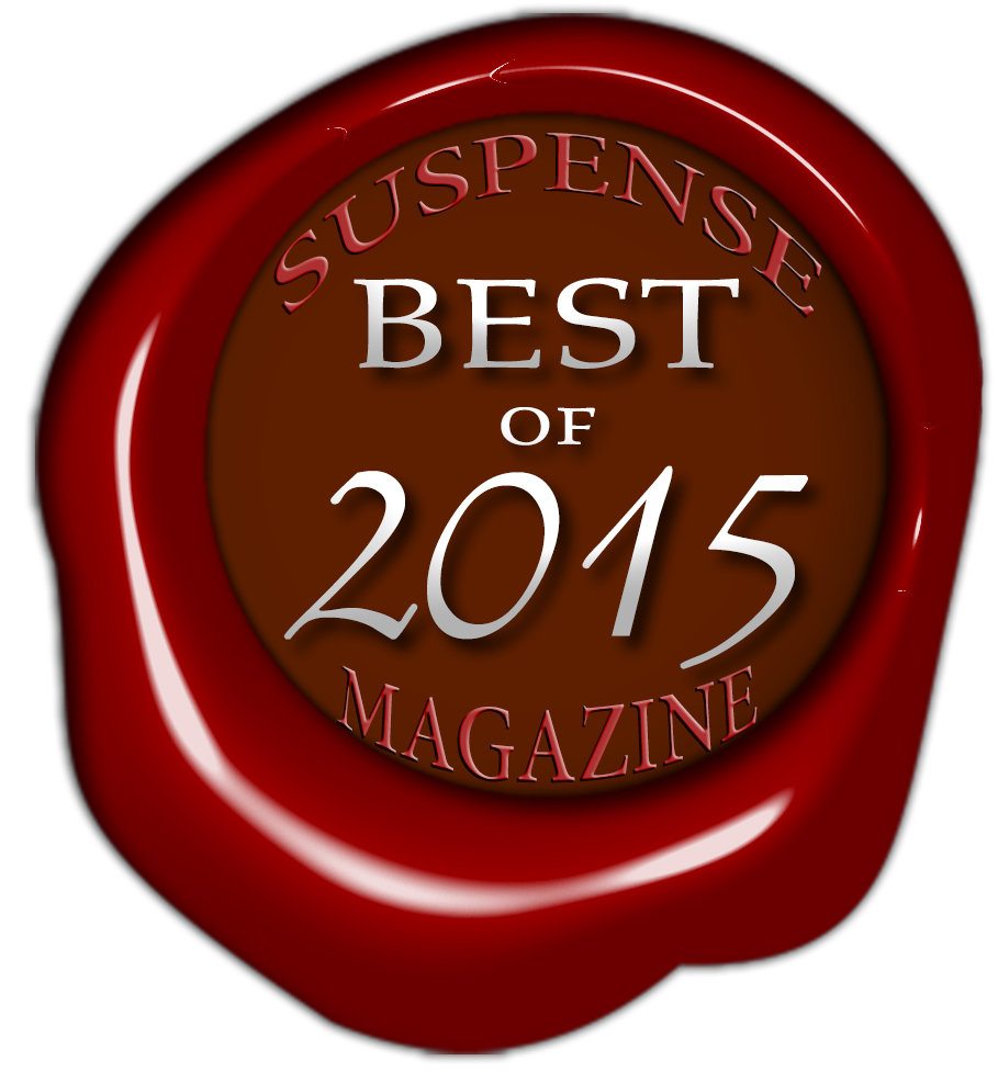 "Chosen by Suspense Magazine as one of the ""Best of 2015"" in the Debut Author category."
