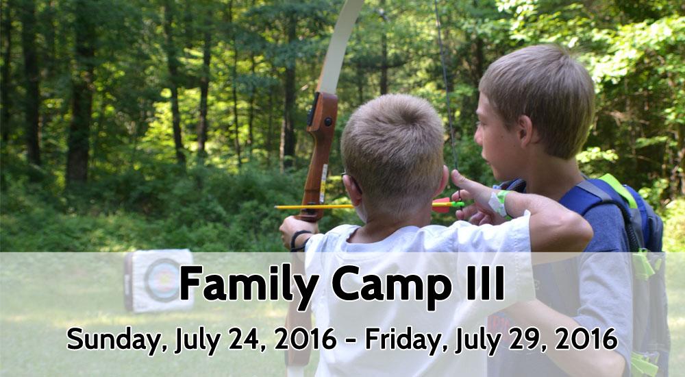 Family Camp III_July 24-29, 2016