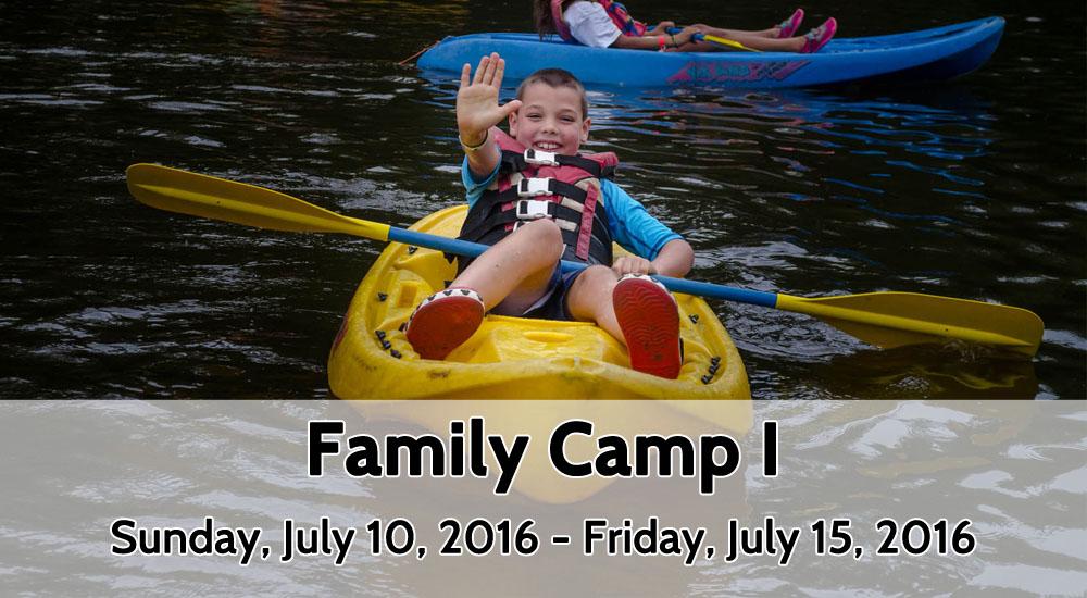 Family Camp I_July 10-15, 2016