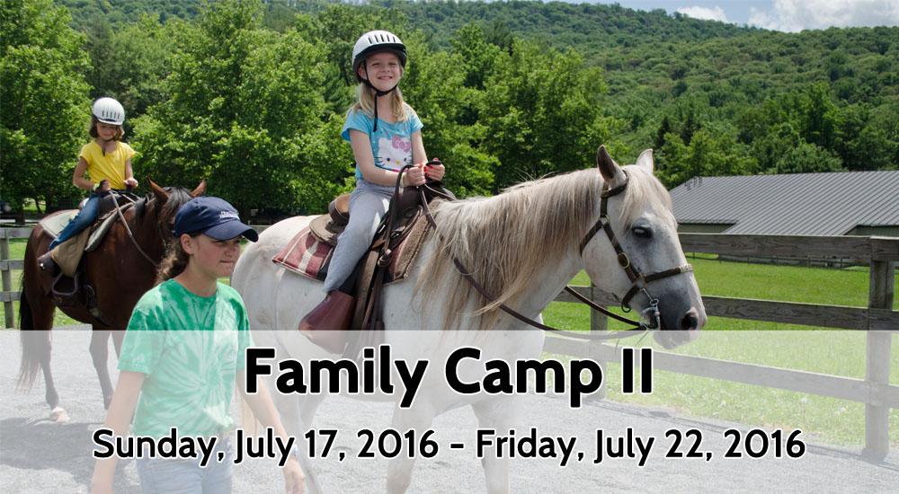 Family Camp II_July 17-22, 2016