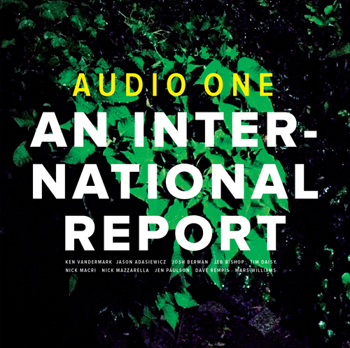 Audio One — An International Report