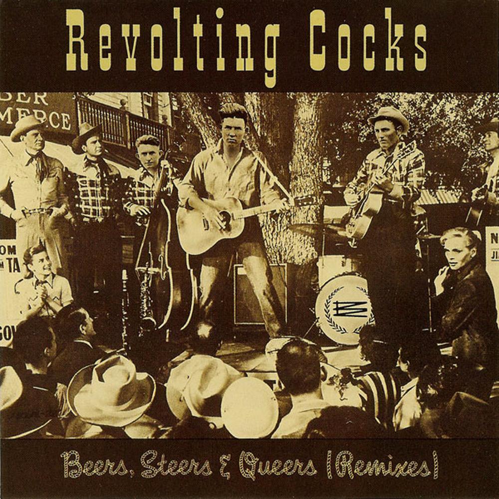 Beers, Steers And Queers (Remixes)  1991