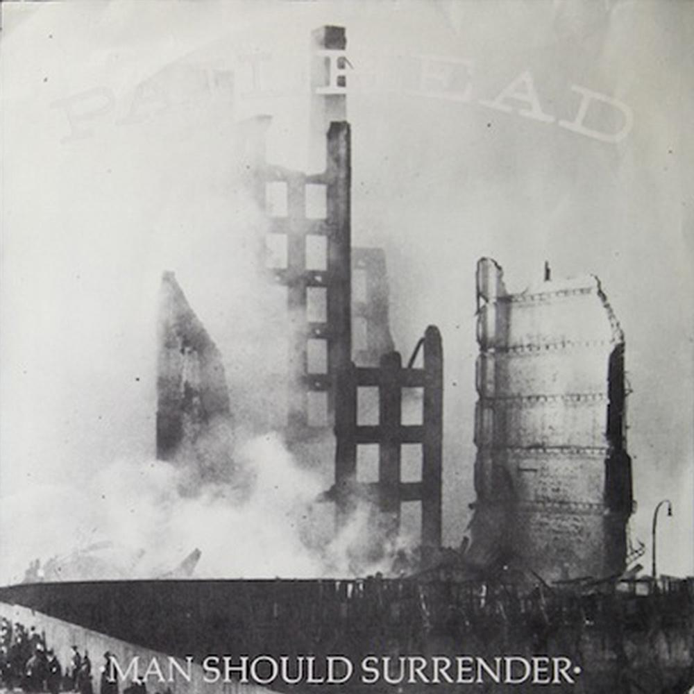 Man Should Surrender/Anthem  1988