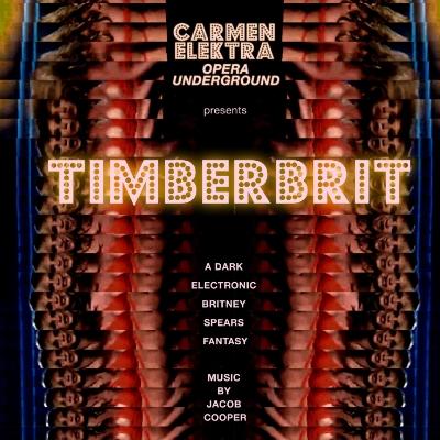 Timberbrit  | Jacob Cooper   Carmen Elektra Opera Collective  Musical & Artistic Director