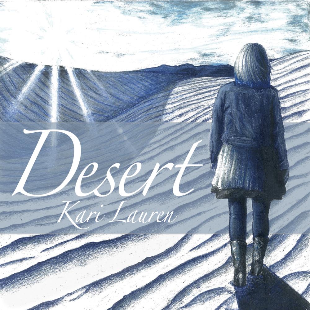 Kari Lauren \\\ Desert (EP)  (2015)  Bass Guitar