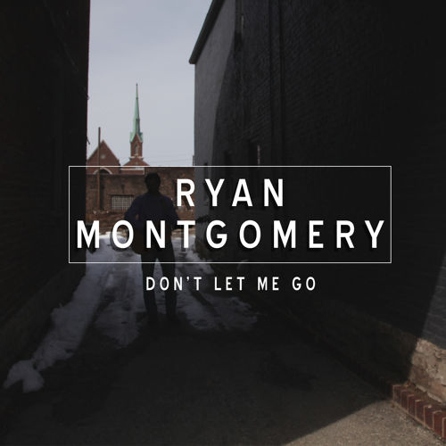 Ryan Montgomery \\\ My Friend (Single)  (2015)  Bass Guitar