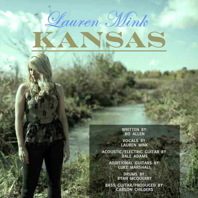 Lauren Mink \\\ Kansas (Single)  (2016)  Produce, Mix, Master, Bass Guitar