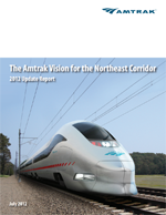 The Amtrak Vision for the Northeast Corridor  (PDF, 10 MB) July 9, 2012