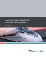 A Vision for High-Speed Rail in the Northeast Corridor  (PDF, 4 MB) September 27, 2010