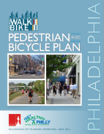 Philadelphia Pedestrian and Bicycle Plan (PDF 15.4 MB) April 2012