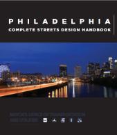 Philadelphia Complete Streets Design Handbook  (PDF, 10.3 MB)