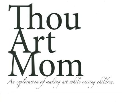 Thou Art Mom