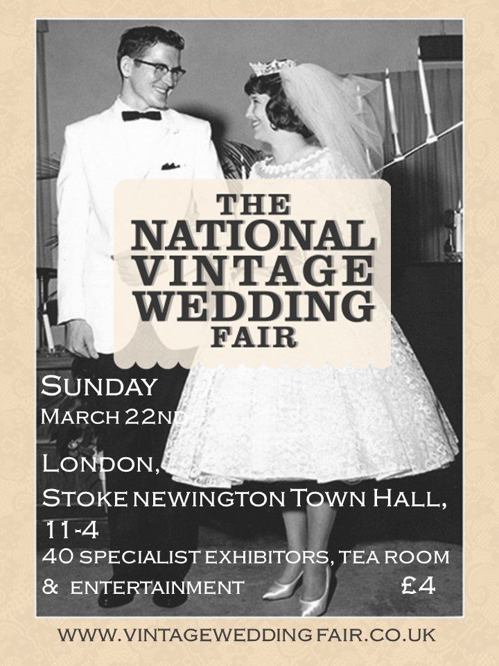 Tickets Are Available On The Door And Online Here Vintageweddingfaircouk London 2