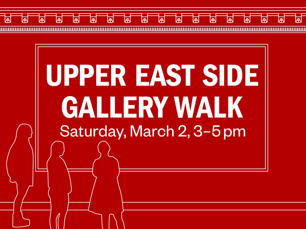 "Graphic of three outlined figures standing in front of text ""Upper East Side Gallery Walk, Saturday, March 2, 3-5pm"" on red background"