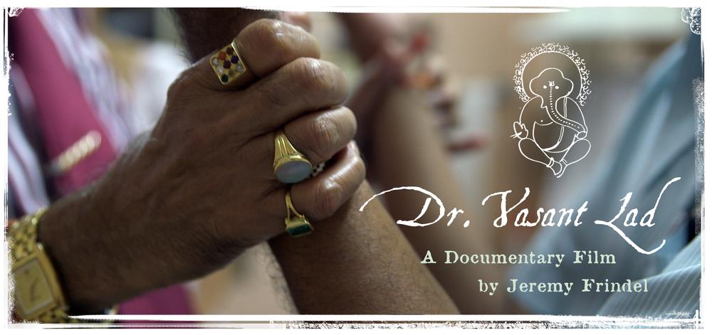 Vasant Lad Documentary