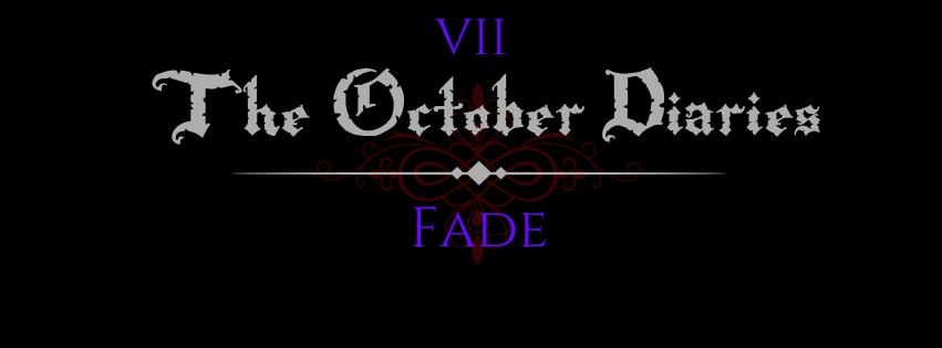 October Diaries - Fade.jpg
