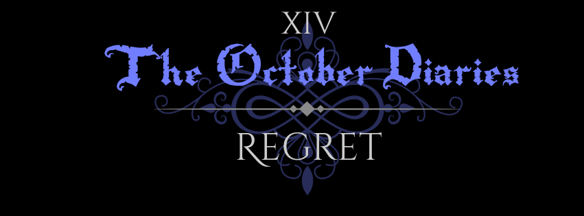 October Diaries Regret.jpg