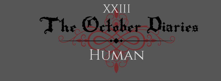 October Diaries Human.jpg