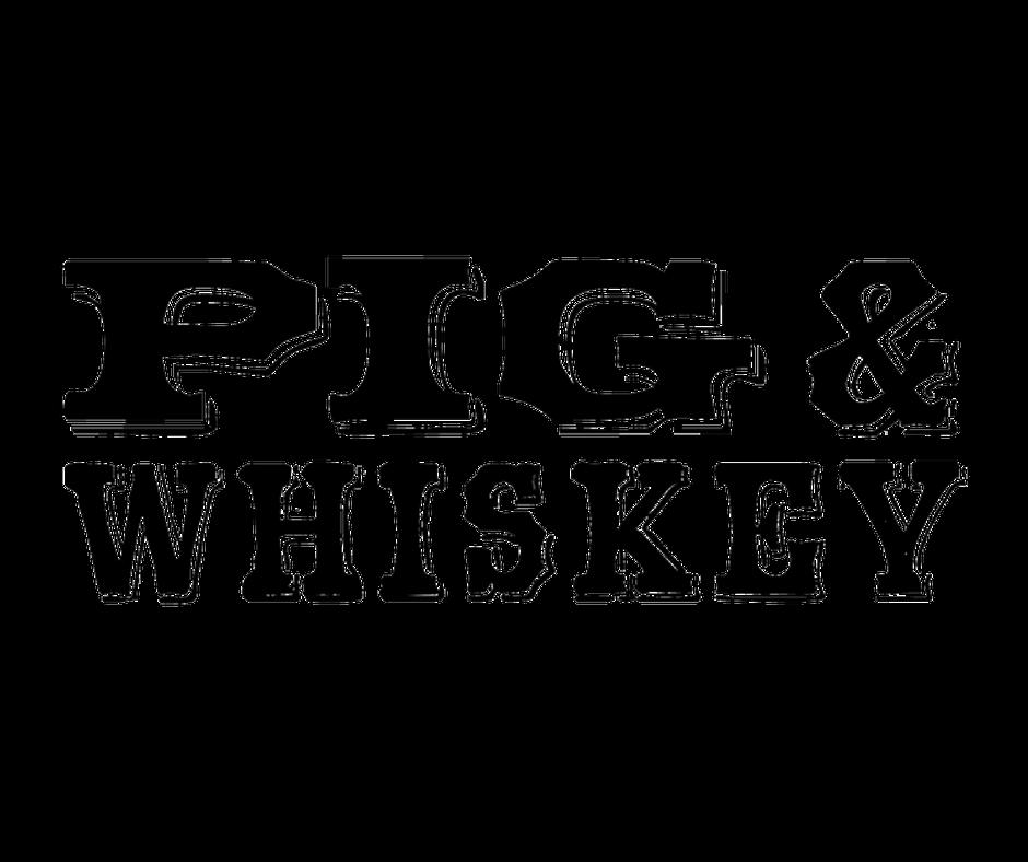 Pig & Whiskey