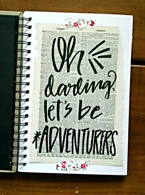 Oh Darling, Let's Be Adventurers // Handlettering via Jitney's Journeys